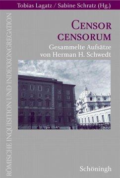 Censor censorum - Schwedt, Herman H.