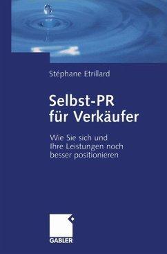 Selbst-PR für Verkäufer - Etrillard, Stéphane