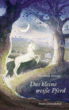 Das kleine weiße Pferd - Goudge, Elizabeth