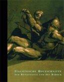 Italienische Holzschnitte der Renaissance und des Barock