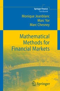 Mathematical Methods for Financial Markets - Jeanblanc, Monique; Yor, Marc; Chesney, Marc
