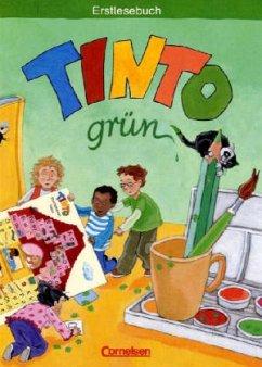 Tinto Erstlesebuch. Grüne Ausgabe - Anders, Linda / Brinkmann, Ursula / Frickemeier, Doris / Mai, Irmgard / Müller, Gabriele / Urbanek, Rüdiger