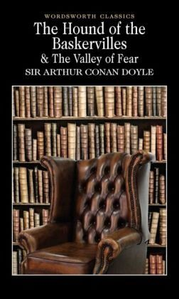 The Hound of the Baskervilles and the Valley of Fear - Dolye, Arthur Conan