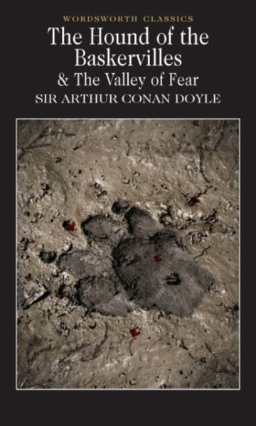 The Hound of the Baskervilles and the Valley of Fear - Doyle, Arthur Conan