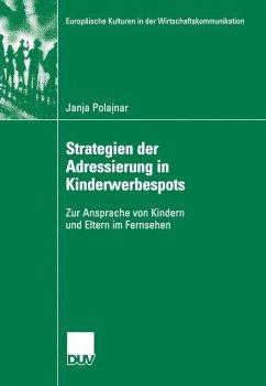 Strategien der Adressierung in Kinderwerbespots - Polajnar, Janja
