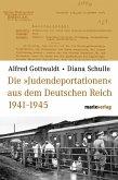 Die Judendeportationen aus dem deutschen Reich von 1941-1945