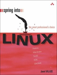 Spring Into Linux - Valade, Janet