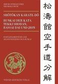 Shôtôkan Karate-dô Bunkai der Kata Tekki Shodan, Bassai Dai und Jion