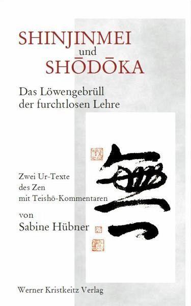 Shinjinmei und Shôdôka - Hübner, Sabine