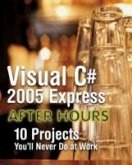 Visual C# 2005 Express After Hours