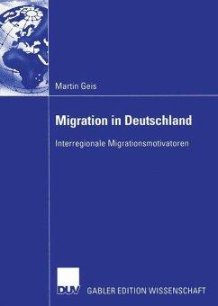 Migration in Deutschland - Geis, Martin