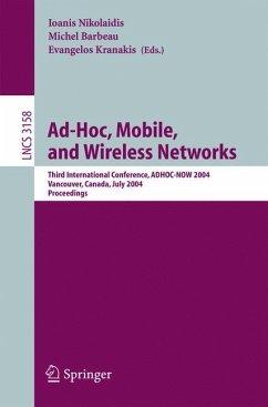 Ad-Hoc, Mobile, and Wireless Networks - Nikolaidis, Ioanis / Barbeau, Michel / Kranakis, Evangelos (eds.)