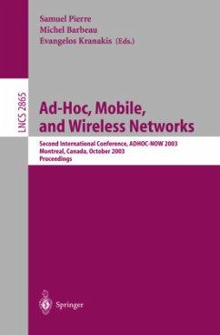 Ad-Hoc, Mobile, and Wireless Networks - Pierre, Samuel / Barbeau, Michel / Kranakis, Evangelos (eds.)