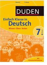 Duden Einfach Klasse in Deutsch. 7. Klasse: Wissen - Üben - Testen. Mit Klassenarbeitsplaner