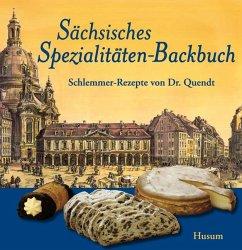 Sächsisches Spezialitäten-Backbuch - Helfricht, Jürgen