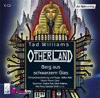 Berg aus schwarzem Glas / Otherland Bd.3 (6 Audio-CDs)