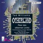 Meer des silbernen Lichts / Otherland Bd.4 (6 Audio-CDs)