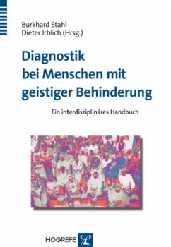 Diagnostik bei Menschen mit geistiger Behinderung - Stahl, Burkhard / Irblich, Dieter (Hgg.)