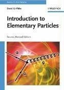 Introduction to Elementary Particles - Griffiths, David