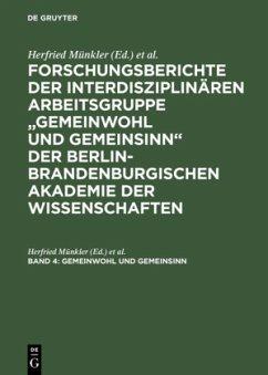 Gemeinwohl und Gemeinsinn - Münkler, Herfried / Bluhm, Harald (Hgg.)