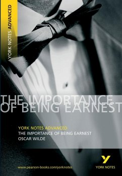 The Importance of Being Earnest: York Notes Advanced - Wilde, Oscar