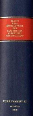 Realencyclopädie der classischen Altertumswissenschaft; . / Paulys Realencyclopädie der classischen Altertumswissenschaft Supplemente, Bd.9 - Pauly, August Fr.;Wissowa, Georg Pauly, August Fr.;Wissowa, Georg;Wissowa, Pauly