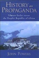 History As Propaganda - Powers, John