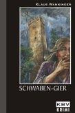 Schwaben-Gier / Kommissar Braig Bd.8