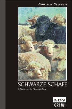 Schwarze Schafe - Clasen, Carola