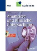 Anamnese und Klinische Untersuchung, m. CD-ROM