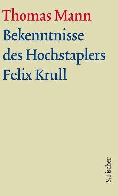 Bekenntnisse des Hochstaplers Felix Krull. Große kommentierte Frankfurter Ausgabe. Textband - Mann, Thomas Mann, Thomas