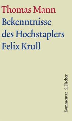 Bekenntnisse des Hochstaplers Felix Krull. Große kommentierte Frankfurter Ausgabe. Kommentarband - Mann, Thomas