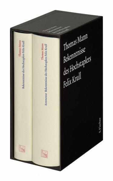 Bekenntnisse des Hochstaplers Felix Krull. Große kommentierte Frankfurter Ausgabe. Text und Kommentarband