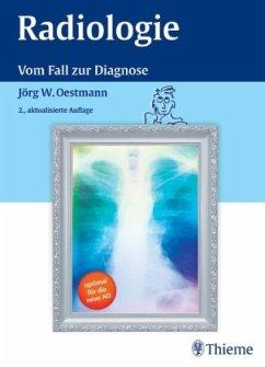 Radiologie - Oestmann, Jörg-Wilhelm