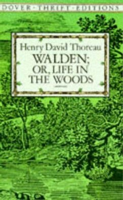 Walden: Or, Life in the Woods - Thoreau, Henry David