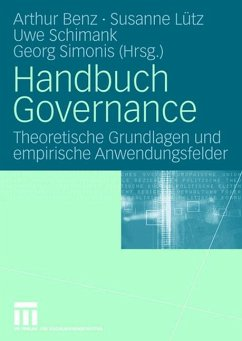 Handbuch Governance - Benz, Arthur / Lütz, Susanne / Schimank, Uwe / Simonis, Georg (Hgg.)