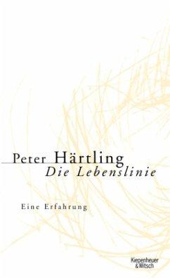 Die Lebenslinie - Härtling, Peter