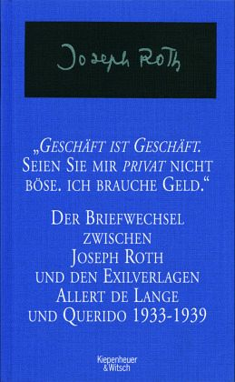 gesch ft ist gesch ft seien sie mir privat nicht b se ich brauche geld von joseph roth buch. Black Bedroom Furniture Sets. Home Design Ideas