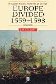 Europe Divided 1559-1598 2e