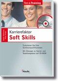 Karrierefaktor Soft Skills, m. CD-ROM