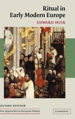 Ritual in Early Modern Europe - Muir, Edward