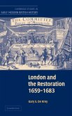 London and the Restoration, 1659-1683