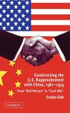 Constructing the U.S. Rapprochement with China, 1961-1974