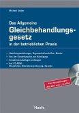Das Allgemeine Gleichbehandlungsgesetz in der betrieblichen Praxis, m. CD-ROM
