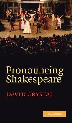 Pronouncing Shakespeare - Crystal, David