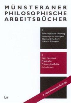 Praktische Philosophie / Ethik - Steenblock, Volker