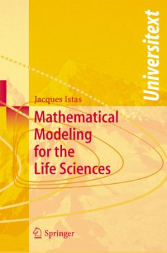Mathematical Modeling for the Life Sciences - Istas, Jacques