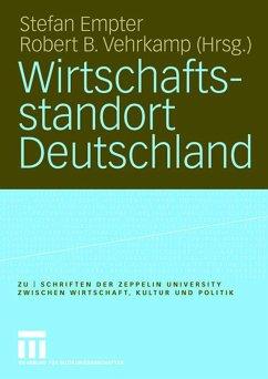 Wirtschaftsstandort Deutschland - Empter, Stefan / Vehrkamp, Robert B. (Hgg.)