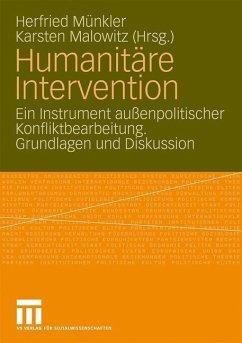 Humanitäre Intervention - Münkler, Herfried / Malowitz, Karsten (Hrsg.)