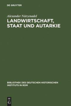 Landwirtschaft, Staat und Autarkie
